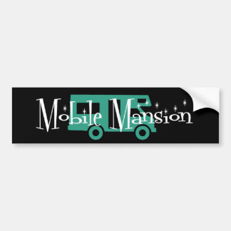 Mobile Mansion Bumper Sticker