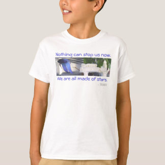 Moby, Nothing can stop us now., - Moby, We are ... T-Shirt