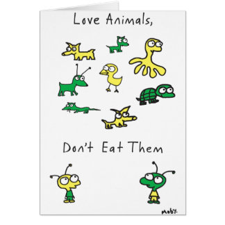 Moby's Love Animals, Don't Eat Them Card