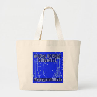 "Model Rocket Scientist ""Because and effects"" Jumbo Tote Bag"