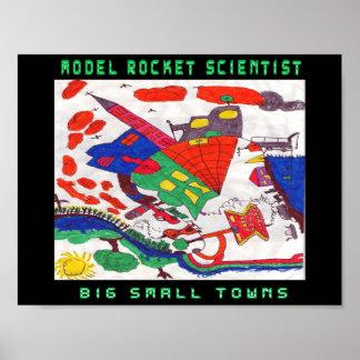 Model rocket Scientist Big small towns Poster