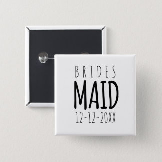 Modern Bridesmaid Wedding Date Pin Button