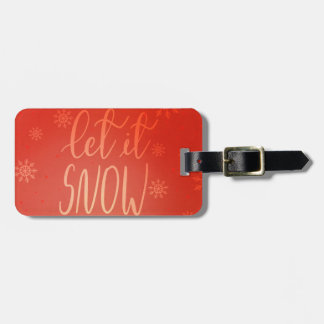 Modern Bright Red Let It Snow Handwritten Chic Luggage Tag