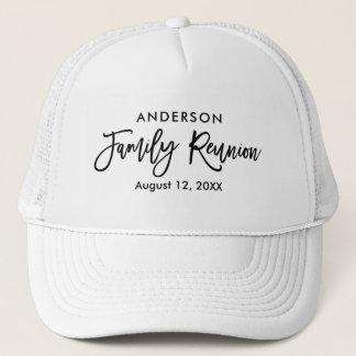 Modern Brush Script Family Reunion Trucker Hat