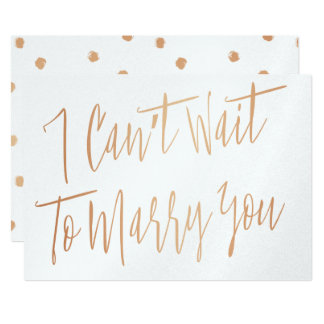 "Modern Chic Copper ""I can't wait to marry you"" 13 Cm X 18 Cm Invitation Card"