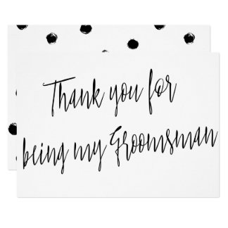 "Modern Chic ""Thank you for being my groomsman"" Card"
