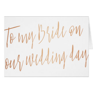 "Modern Chic ""To my bride on our wedding"" Card"