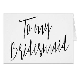 Modern Chic To my bridesmaid Card