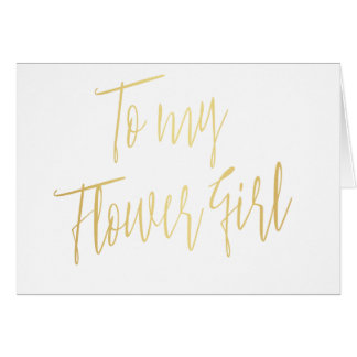 Modern Chic To my Flower Girl Card