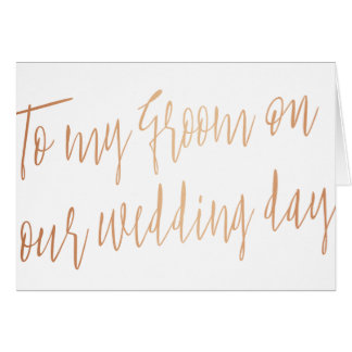 "Modern Chic ""To my groom on our wedding"" Card"