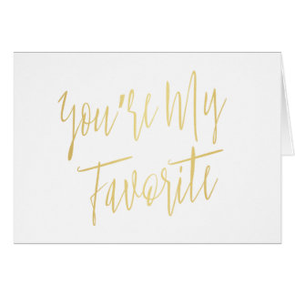 "Modern Chic ""You are my favorite"" Card"