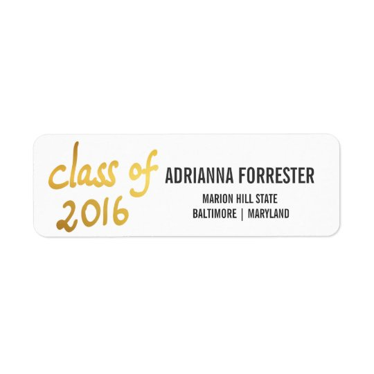 Modern Class Of 2016 Gold Foil Typography Graduate Return Address Label