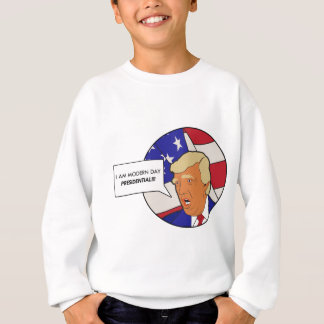 Modern Day Presidential Sweatshirt