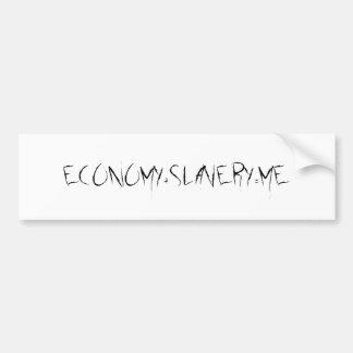 Modern day slavery bumper sticker