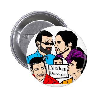 Modern Democracy 6 Cm Round Badge