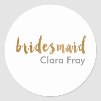 modern elegant faux gold bridesmaid text classic round sticker