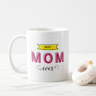 Modern Fun Colorful Pink Yellow Best Mom Ever Coffee Mug
