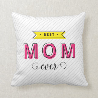 Modern Fun Colorful Pink Yellow Best Mom Ever Cushion