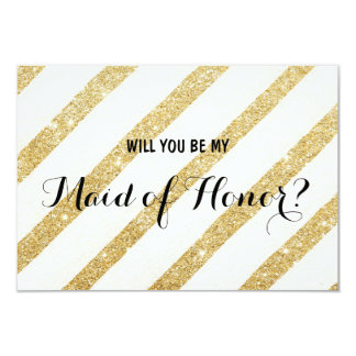 Modern gold stripe Will you be my Maid of Honor 9 Cm X 13 Cm Invitation Card