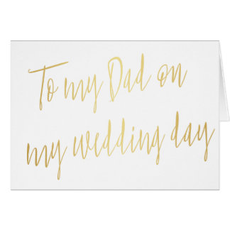 "Modern Gold ""To my dad on my wedding day"" Card"