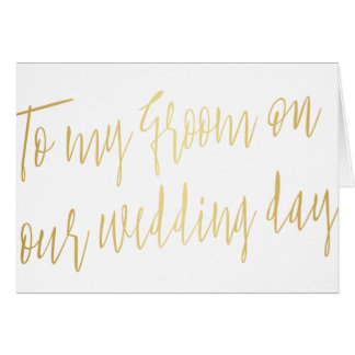 """Modern Gold """"To my groom on our wedding"""" Card"""