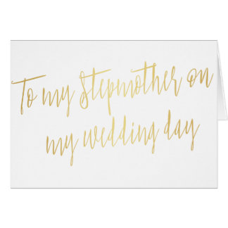 """Modern Gold """"To my stepmother on my wedding day"""" Card"""