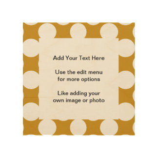 Modern Gold White Polka Dots Pattern Wood Canvases