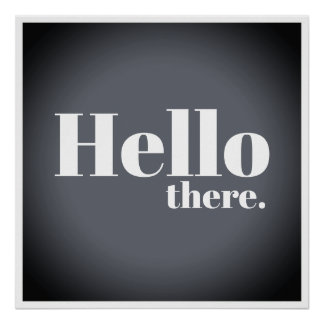 Modern Gray Gradient Hello There Typography Poster