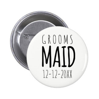 Modern Groomsmaid Button Badge with Wedding Date