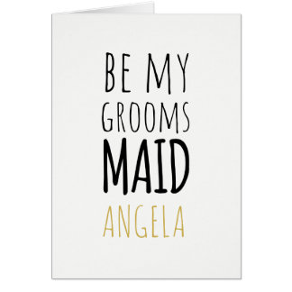 Modern Maid Be My Groomsmaid Request Card