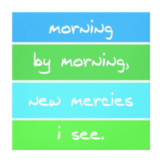 Modern Morning By Morning Christian Song Lyrics Gallery Wrapped Canvas