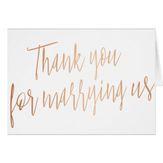 """Modern Rose Gold """"Thank you for marring us"""" Card"""