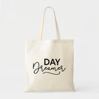 Modern Script Day Dreamer Tote Bag