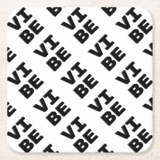 Modern Stacked VIBE Print Square Paper Coaster