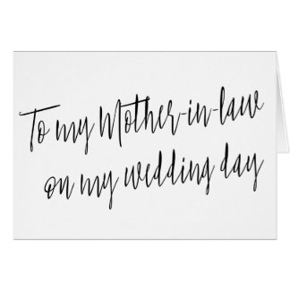 """Modern """"To my mother-in-law on my wedding day"""" Card"""