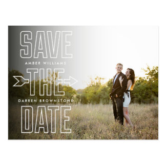 Modern Type Arrow Photo Overlay Save the Date Postcard