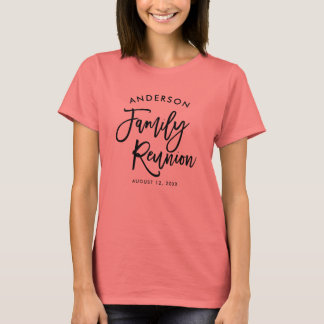 Modern Typography Family Reunion T-Shirt