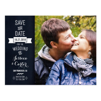 Modern Vintage Chalkboard Sign Photo Save the Date Postcard