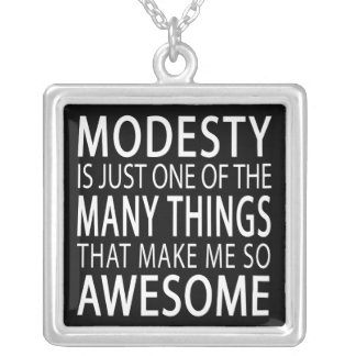 Modesty Makes Me Awesome Square Pendant Necklace