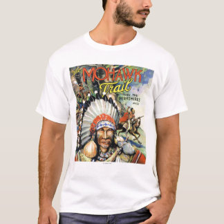 Mohawk Trail, View of Mohawk Indians T-Shirt