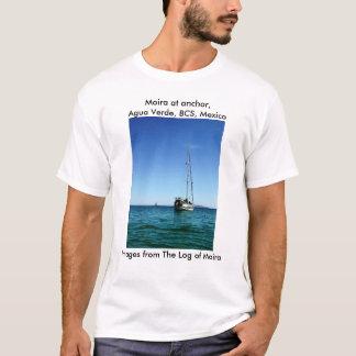 Moira at anchor, Agua Verde, BCS, Mexico T-Shirt