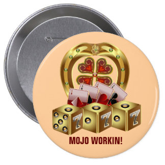 Mojo Fast Luck Mojo Workin Buttons