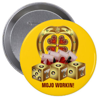 Mojo Fast Luck Mojo Workin Pinback Button