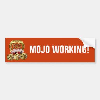 Mojo Fast Luck  Mojo Workin! Bumper Sticker