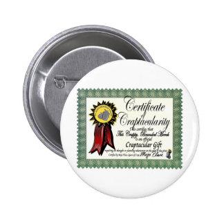 Mojo s Craptacular Certificate Merch Button
