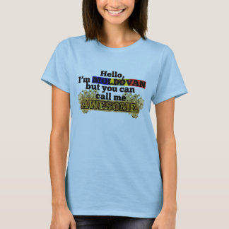 Moldovan, but call me Awesome T-Shirt