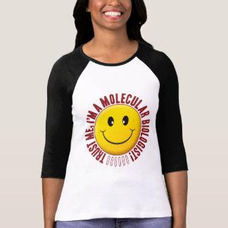 Molecular Biologist Trust Smiley Tee Shirts