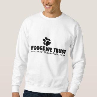 Moleton In Dogs We Trust Sweatshirt