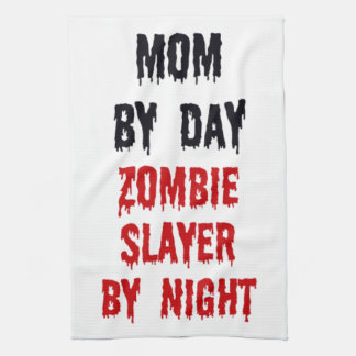 Mom by Day Zombie Slayer by Night Tea Towel