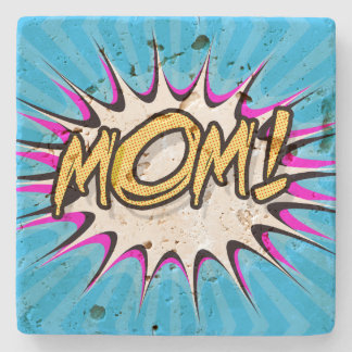 Mom! Comic Book, Pop Art Poster Stone Coaster